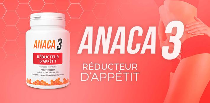 Anaca 3 réducteur d'appétit pour limiter les grignotages ?