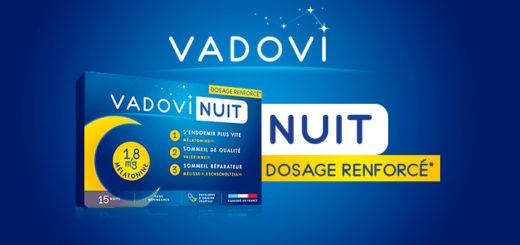 Vadovi Nuit Dosage renforcé* : quels sont les effets